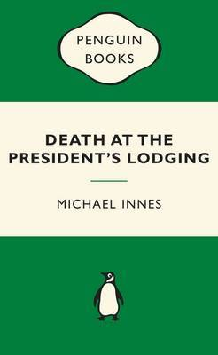 Death at the President's Lodging (Popular Penguins Crime)