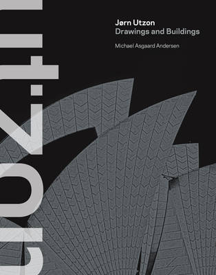 Jorn Utzon - Drawings and Buildings