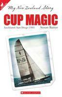 Cup Magic: Auckland/San Diego 1995 (My New Zealand Story)