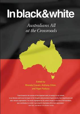 In Black and White: Australians All at the Crossroads