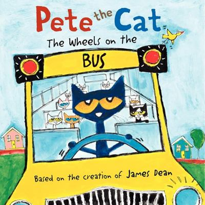 The Wheels on the Bus (Pete the Cat)
