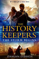 The Storm Begins (The History Keepers #1)