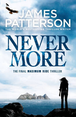 Nevermore: Maximum Ride