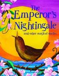 The Emperor's Nightingale and Other Stories
