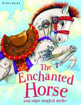 The Enchanted Horse and Other Stories
