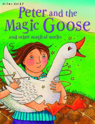 Peter and the Magic Goose and Other Stories