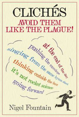 Cliches: Avoid Them Like the Plague