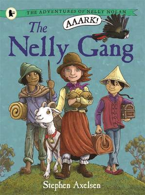 The Nelly Gang (Adventures of Nelly Nolan #1)