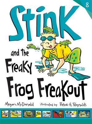 Stink and the Freaky Frog Freakout (#8)