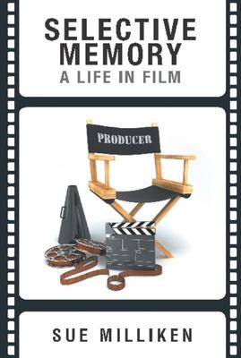 Selective Memory: A Life in Film