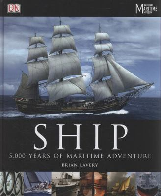 Ship : 5,000 Years Of Maritime Adventure