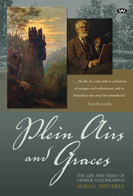 Plein Airs and Graces: The Life and Times of George Collingridge