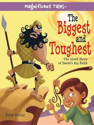 Biggest and Toughest