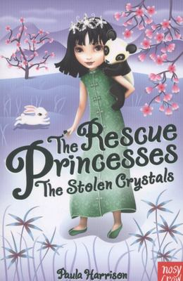The Stolen Crystals (#4 The Rescue Princesses)