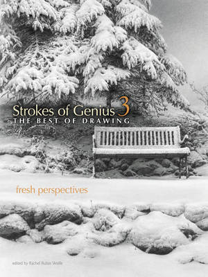 Strokes of Genius 3, the Best of Drawing: Fresh Perspectives