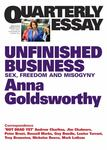 Quarterly Essay 50: Unfinished Business: Sex, Freedom and Misogyny