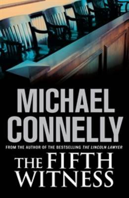 The Fifth Witness (Mickey Haller #4)