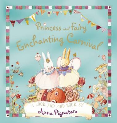 The Enchanting Carnival (Princess and Fairy)