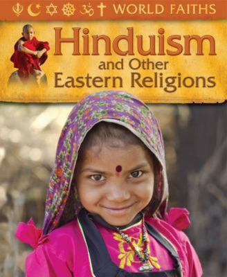 Hinduism and Other Eastern Religions (World Faiths)