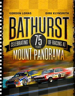Bathurst: Celebrating 50 Years of Racing at Mount Panorama