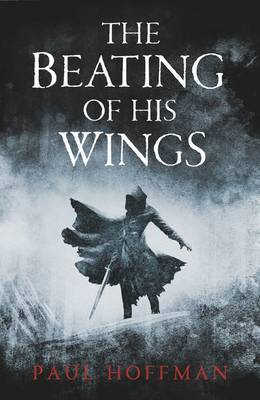 The Beating of His Wings (Left Hand of God #3)