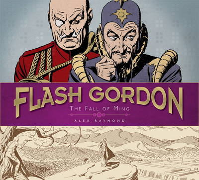 The Complete Flash Gordon Library: v. 3: Fall of Ming