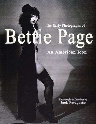 Early Photographs of Bettie Page - an American Icon