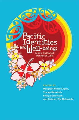 Pacific Identities and Well-being: Cross-Cultural Perspectives