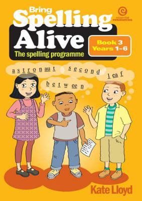 Bring Spelling Alive: The spelling programme (Book 3)