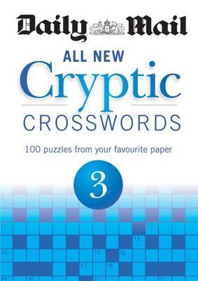 Daily Mail: All New Cryptic Crosswords 3