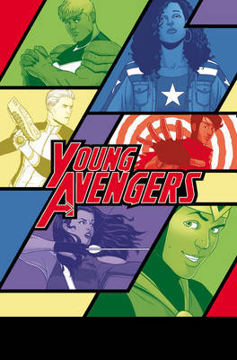 Young Avengers: Volume 1: Style > Substance (Marvel Now)