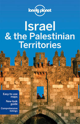 Lonely Planet: Israel and the Palestinian Territories 7th Ed