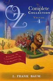 Oz, the Complete Collection #4: Rinkitink in Oz; The Lost Princess of Oz; The Tin Woodman of Oz