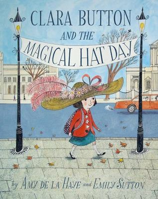 Clara Button and the Magical Hat Day (#1)
