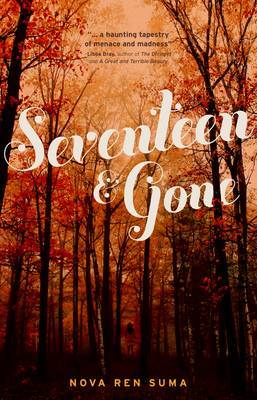Seventeen and Gone