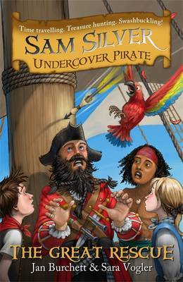 The Great Rescue (Sam Silver Undercover Pirate #7)