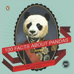 One Hundred Facts About Pandas
