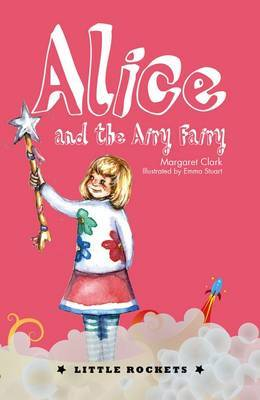 Alice and the Airy Fairy (Little Rockets)