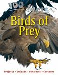 Birds of Prey (100 Facts)