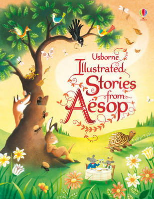 Illustrated Stories from Aesop (Usborne Illustrated Story Collection)