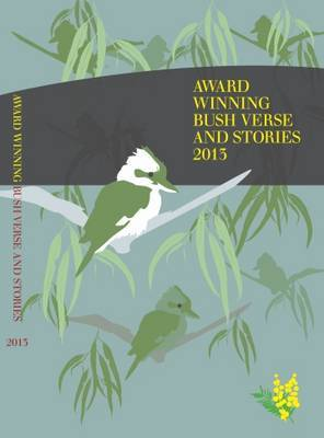 Award Winning Bush Verse & Stories 2013