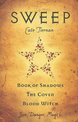 Sweep: Book of Shadows, The Coven, Blood Witch (Wicca : Sweep 3 in 1 Bind-up #1)