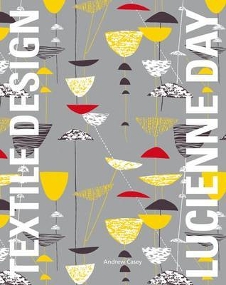 Lucienne Day - In the Spirit of the Age