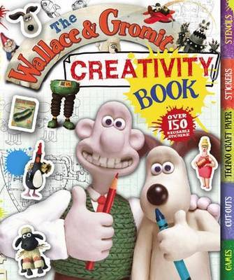 The Wallace & Gromit (Creativity Book)