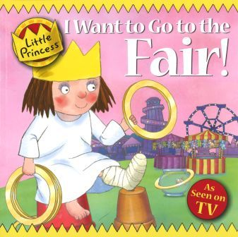 Little Princess: I Want To Go To The Fair