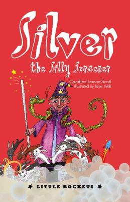 Silver, the Silly Sorcerer