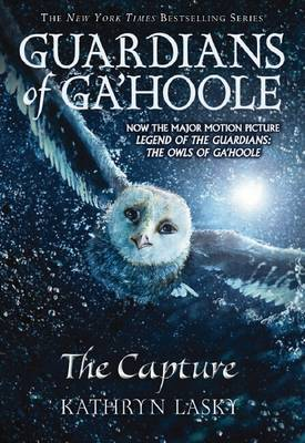 The Capture (Guardians of Ga'hoole #1) Film Cover