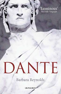 Dante: The Poet, the  Thinker, the Man