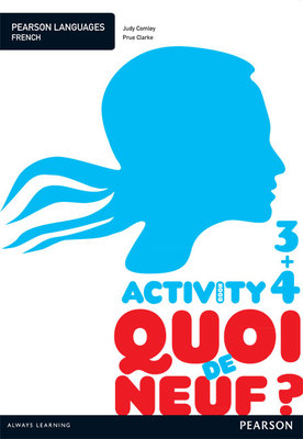 Quoi de Neuf? 3+4 Activity Book