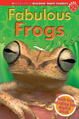 Fantastic Frogs (Discover More Readers Level 2)